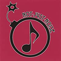 Not Just Noise
