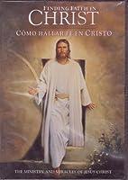 Finding Faith in Christ (Como Hallar Fe en Christo) by N/A【DVD】 [並行輸入品]