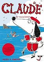 Claude de vacaciones / Claude on Holiday