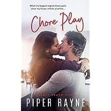 Chore Play (Dirty Truth Book 3)