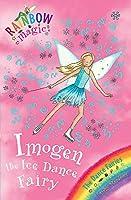 Rainbow Magic: Imogen The Ice Dance Fairy: The Dance Fairies Book 7