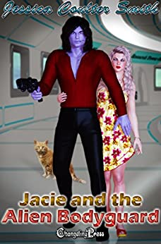 Jacie and The Alien Bodyguard (Intergalactic Brides 6) by [Smith, Jessica Coulter]