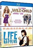 Wild Child & Life Happens: Double Feature
