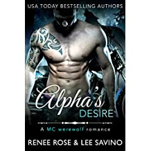 Alpha's Desire: An MC Werewolf Romance (Shifter Fight Club Book 1)