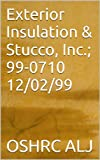 Exterior Insulation & Stucco, Inc.; 99-0710  12/02/99 (English Edition)