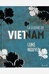 La cuisine du Vietnam Hardcover
