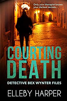 Courting Death (Detective Bex Wynter Files Book 3) by [Harper, Elleby]