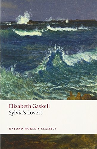 Download Sylvia's Lovers (Oxford World's Classics) 0199656738