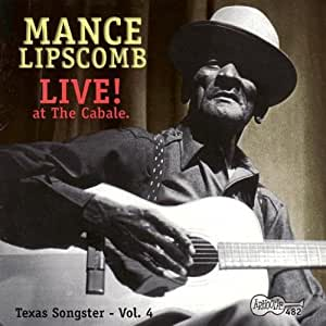 Live at Cabale: Texas Songster 4