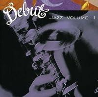 Vol. 1-Debut Jazz