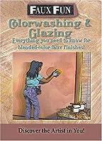 Faux Fun: Color Washing & Glazing [DVD]