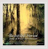 Beautiful Savior:  Songs of Praise & Adoration