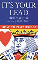 It's Your Lead (How to Play Bridge)