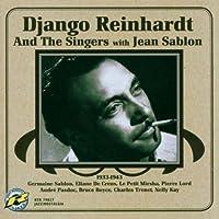 Django Reinhardt & The Singers: 1933-1943 by Jean Sablon