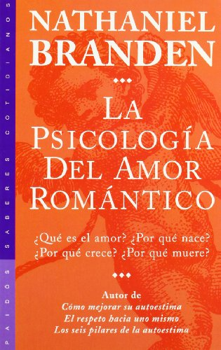 Download La psicologia del amor romantico / The Psychology of Romantic Love (Paidos Saberes Cotidianos) 8449308771