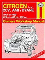 Citroen 2 Cylinder, 2CV Ami and Dyane 1967-90 Owner's Workshop Manual (Service & repair manuals)