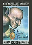 The Amulet of Samarkand (The Bartimaeus Trilogy Book 1)
