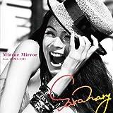 Mirror Mirror feat. COMA-CHI