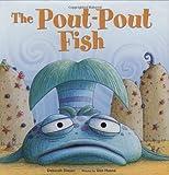 The Pout-Pout Fish (Pout-Pout Fish Adventure)
