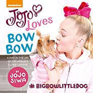 JoJo Loves BowBow: A Day in the Life of the World's Cutest Ca