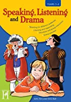 Speaking, Listening and Drama: KS1- Years 1/2 (Speaking,Listerning and Drama)