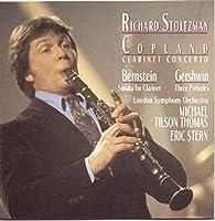 Copland: Clarinet Concerto; Bernstein, Gershwin / Stoltzman