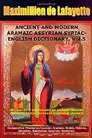 Ancient And Modern Aramaic Assyrian Syriac-English Dictionary. Vol. 5 (Volume 5) [並行輸入品]