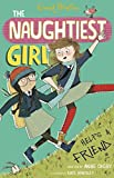 The Naughtiest Girl: Naughtiest Girl Helps A Friend: Book 6