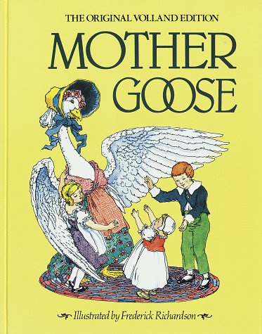 Mother Goose: The Original Volland Edition