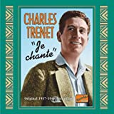 シャルル・トレネ 第2集「私は歌う」 (CHARLES TRENET Je chante) [Import] / シャルル・トレネ (CD - 2004)