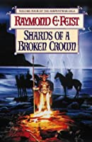 Shards of a Broken Crown (The Serpentwar Saga)