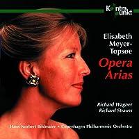 Wagner/Strauss: Opera Arias