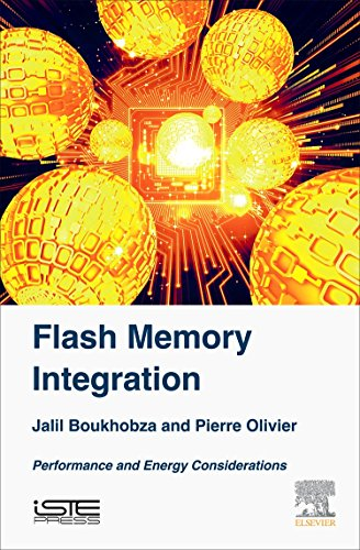 Download Flash Memory Integration: Performance and Energy Issues 178548124X