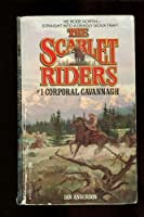 Corporal Cavannagh (Scarlet Riders)