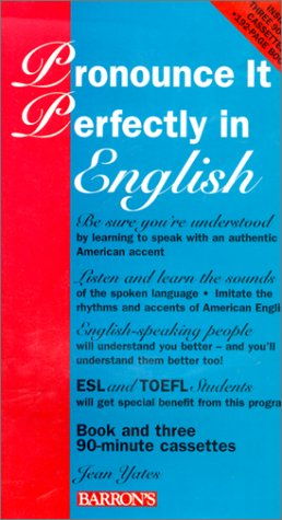 Download Pronounce It Perfectly in English (Pronounce It Perfectly In/Book and 3 Audio Cassettes) 0812082443