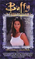 The Cordelia Collection, Volume 1 (Buffy the Vampire Slayer)