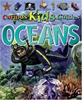 Oceans (Curious Kids Guides)