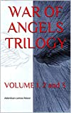 WAR OF ANGELS TRILOGY: VOLUME 1, 2 and 3 (Swedish Edition)