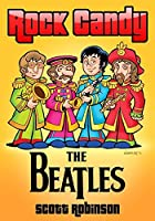 Rock Candy: The Beatles