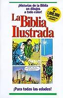 La Biblia Ilustrada / Picture Bible