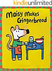 Maisy Makes Gingerbread: Children's Books (English Edition)