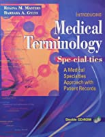 Medical Terminology Specialties: A Medical Specialties Approach With Patient Records