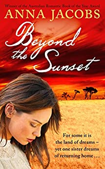 Beyond the Sunset (The Swan River Saga Book 2) by [Jacobs, Anna]