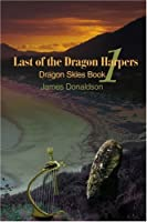 Last of the Dragon Harpers: Dragon Skies Book 1