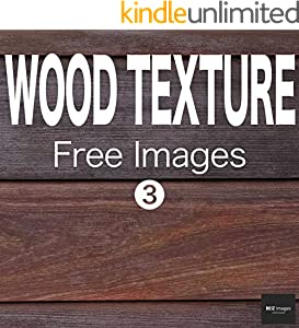 WOOD TEXTURE Free Images 3  BEIZ images - Free Stock Photos (English Edition)