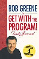GET WITH THE PROGRAM! DAILY JOURNAL