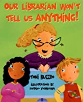 Our Librarian Won't Tell Us Anything! (Mrs. Skorupski Story)