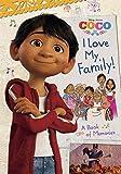 I Love My Family! A Book of Memories (Disney/Pixar Coco)