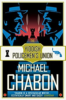 The Yiddish Policemen's Union by [Chabon, Michael]