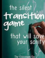 The Silent Transition Game that will Save Your Sanity: Notebook - Large (8.5 x 11 inches) - 120 Pages